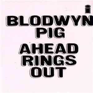 Blodwyn Pig - Ahead Rings Out download