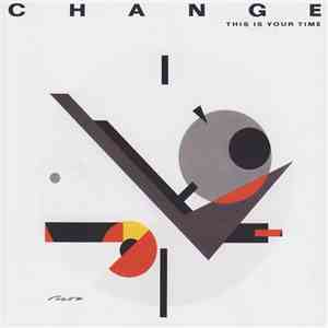 Change - This Is Your Time download