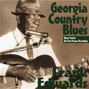 Frank Edwards - Georgia Country Blues download