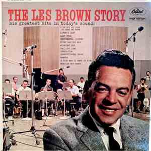 Les Brown And His Band Of Renown - The Les Brown Story download